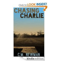 FREE: Chasing Charlie eBook: C. M. Newman: Kindle Store