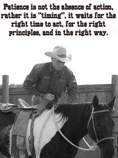 interesting way to think about patience Horse Riding Quotes, Horse Quotes, Equine Quotes, Equestrian Quotes, Cowboy Quotes, Mom Quotes, Qoutes, Life Quotes, Horse Training