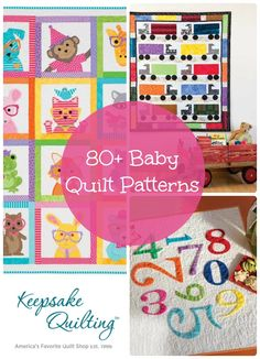 Aww! Browse our collection of quilt patterns and find inspiration for a handmade baby gift. Find baby quilts like these: Playing with Numbers Quilt, Sew Cute Critters Quilt Pattern Book, and I Love Semi Trucks Quilt.