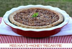 Mommy's Kitchen - Home Cooking & Family Friendly Recipes: Miss Kay's Honey Pecan Pie {Perfect for Thanksgiving}
