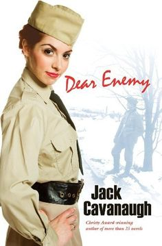 Dear Enemy by Jack Cavanaugh. $7.89. Publisher: OakTara (January 14, 2010). Author: Jack Cavanaugh. 288 pages
