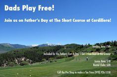 Hey Dads! Join us this Sunday (6/15/14) for a free game of #golf! | www.cordilleraliving.com