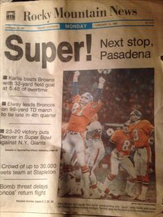 """I saved this Rocky Mountain News paper from when I was a kid. 1986 AFC championship game Denver Broncos vs Cleveland Browns. The game known as """"The Drive""""."""