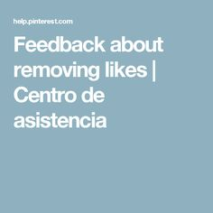 Feedback about removing likes | Centro de asistencia