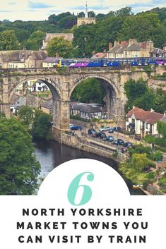Going to England without a car doesn't mean you have to stick to big cities. You can visit any of these 6 North Yorkshire market towns by train as an easy day trip from York. North Yorkshire, Yorkshire England, Yorkshire Dales, Skipton Yorkshire, Cornwall England, Yorkshire Terrier, Sightseeing London, London Travel, Travel Europe
