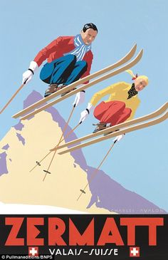 Retro posters capture halcyon days of Europe's best ski resorts 'Zermatt: Skiing Couple' – by Charles Avalon – Vintage travel posters – Winter Sports posters – Art Deco – Pullman Editions Ski Vintage, Vintage Ski Posters, Retro Posters, Vintage Winter, Old Posters, Art Deco Posters, Sports Posters, Zermatt, Best Ski Resorts