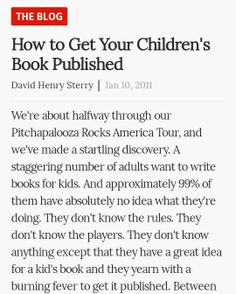 A staggering number of adults want to write books for kids. So we thought we'd get the inside skinny from one of our favorite children's book resources, . Reading Books, Children's Books, Books To Read, Writing Advice, Writing A Book, Create Picture, Good Thoughts, Book Authors, Book Illustration
