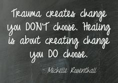Trauma creates change you don't choose. Healing is about creating change you do choose. Make the choice of recovery. Injury Quotes, Trauma Quotes, Recovery Quotes, Ptsd Recovery, Quotes To Live By, Me Quotes, Qoutes, Ptsd Awareness, Traumatic Brain Injury