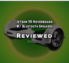 """#Jetson V6 #Hoverboard Reviewed: Learn why this is a great 8"""" hoverboard with Bluetooth speakers and where's the only place selling it.  http://www.scooterera.com/"""
