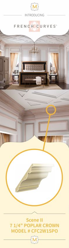 The ceiling is a blank canvas, so I would add the French Curves Moulding Collection to give the ceiling unique architectural interest that will create the perfect ambiance for my dream space. Use this crown moulding from Metrie's French Curves Collection to create a seamless transition from wall to ceiling.