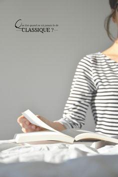 Que lire quand on n'a jamais lu de classique?