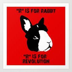 "My latest - ""R"" IS FOR Art Print by RAGING BUNNIES - $15.00 #rabbit #bunnies #bunny"