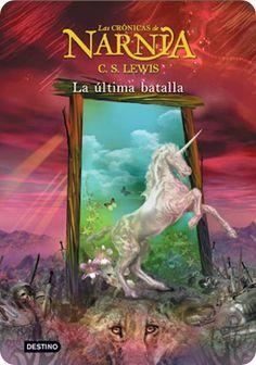Ficción.  Narnia.  La Última Batalla - C.S. Lewis