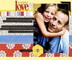 Design by Amy Licht Strips of patterned paper create a fun multicolor background for Amy's layout. She placed a favorite photo of her husband and daughter on the page and added reverse-printed strips of journaling about their special relationship. SOURCES: Cardstock: Prism Papers. Patterned paper: Autumn Leaves (stripe, red floral), Doodlebug Design (paisley), Bo-Bunny Press (dot). Font: Dustismo off the Internet. Stickers: Bo-Bunny Press. Rub-ons: American Crafts. Brad, ribbon: Autumn…