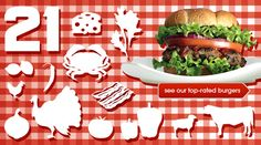 21 top-rated burger recipes, including beef, turkey, cheese, veggie, and more via Epicurious