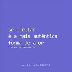 Se aceitar é a mais autêntica forma de amor.