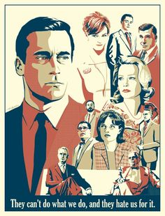 Such a great quote. Started rewatching Mad Men with my Mom this morning.