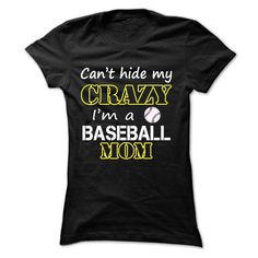 View images & photos of Cant hide my crazy, im a baseball mom t-shirts & hoodies