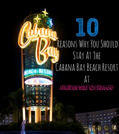 10 Reasons Why You Should Stay at Cabana Bay Beach Resort at Universal Orlando.