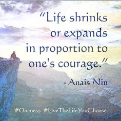Live a courageous life...