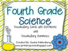 Fourth Grade Science {Vocabulary Cards and Dominoes}