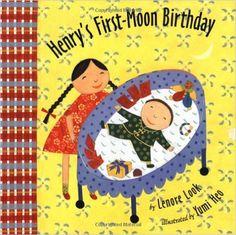 Henry's First-Moon Birthday: Lenore Look, Yumi Heo