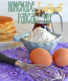Homemade Instant Pancake Mix. Keep dry mix in pantry & add wet ingredients the morning you want to make pancakes.