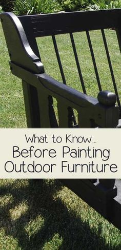 What To Know Before Painting Outdoor Furniture  For the piano-turned-hadpainted-planter on the front porch. :-)