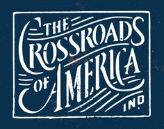 The Crossroads of America Ind.