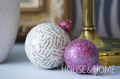 Transform inexpensive Christmas ornaments into custom creations by covering them in newsprint or coating them with glitter.   Photo: Michael Graydon
