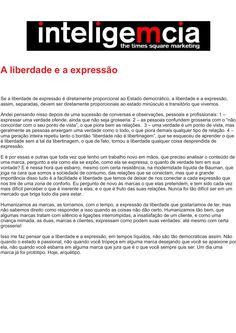Artigo: A liberdade e a expressão   Fonte: Portal InteligeMcia, por Tatiana Pereira