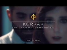 Korkak [Official Video] - Aslı Demirer feat. Gökhan Türkmen - YouTube