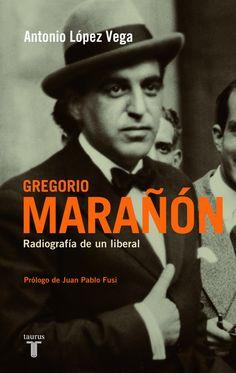 En Marañón, uno de los intelectuales que impulsaron la modernización de España, se unen el ensayista, el historiador y el doctor que hizo de la medicina una preocupación nacional. Profundamente liberal, comprometido políticamente y miembro de una generación, la del 14, para la ... http://www.elcultural.es/revista/letras/Antonio-Lopez-Vega-Gregorio-Maranon-fue-reconocido-y-homenajeado-por-las-tres-Espanas/30297 http://rabel.jcyl.es/cgi-bin/abnetopac?SUBC=BPSO&ACC=DOSEARCH&xsqf99=1408724+
