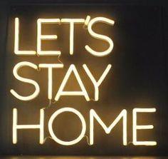 Let's Stay Home Handmade Art Neon Sign Neon Signs Uk, Custom Neon Signs, Neon Light Signs, Tired Of People, Neon Words, Lets Stay Home, Home Signs, Neon Lighting, Bujo