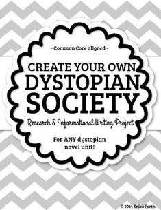 Dystopian Society Research & Essay Project - Use With Any Dystopian Novel