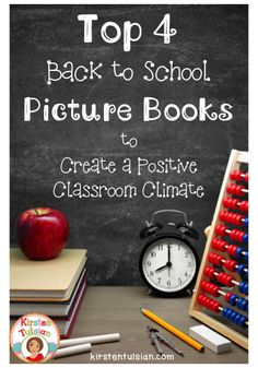 Here are your TOP 4 Back to School books to help teachers create a compassionate and caring classroom climate.