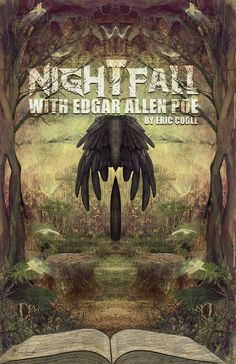 Mock Poster for the stage play 'Nightfall With Edgar Allen Poe'. It was an okay play. Could be a fun one with the right director to get creative with it.