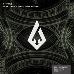 """FFC009 Big Wild - """"Aftergold (feat. Tove Styrke)"""" out now on Foreign Family Collective and Ministry of Sound. Big Wild SoundCloud: @bigwild facebook.com/bigwildmusic twitter.com/bigwildmusic Tove St"""
