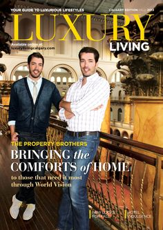 Fall 2013 Luxury Living Calgary featuring the Property Brothers