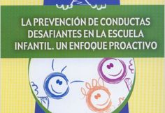 La prevención de conductas desafiantes en la escuela infantil