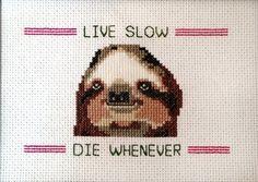 Sloth lyfe.