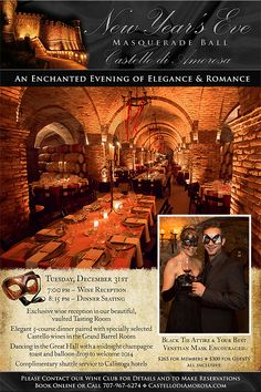 Castello di Amorosa's New Years Eve Masquerade Ball, featuring a 5-course dinner in our Grand Barrel Room, and dancing, champagne toast, and balloon drop in the Great Hall at Midnight! Ring in 2014 in Napa Valley style! #wineclub #newyears #party