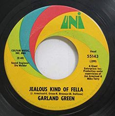 "Garland Green - ""Stubborn Kind of Fella"" Moving To Chicago, Soul Singers, Moving To California, Good Times Roll, In High School, Soul Music, The Only Way, Lps, Jealous"