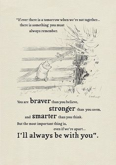 If ever there is tomorrow. Winnie the Pooh Quotes - classic vintage style poster print - If ever there is tomorrow. Winnie the Pooh Quotes - classic vintage style poster print - Quotes For Kids, Quotes To Live By, Quotes About Love, I Choose You Quotes, Loss Of A Loved One Quotes, Wisdom Quotes, Words Quotes, House At Pooh Corner, Best Friend Poems