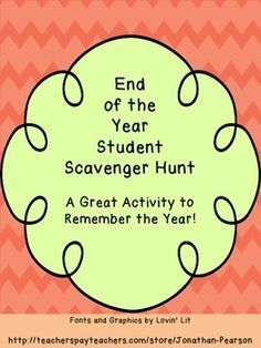 End of the Year Scavenger Hunt - A great activity to celebrate the end of the school year.  Perfect for end of year parties! Last Day Of School, School Fun, School Days, School Parties, School Memories, School Stuff, Classroom Fun, Classroom Activities, School Scavenger Hunt