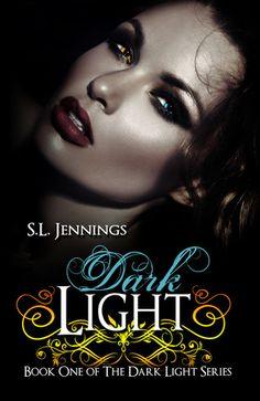 Dark Light (Dark Light #1)  by S.L. Jennings