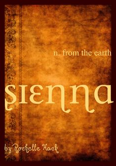"""Baby Girl Name: Sienna. Meaning: From the Earth. Origin: Italian.  I named Sienna this because 1) her parents are from Siena, Italy, and 2) Sienna also means, """"fiery red."""""""