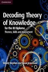 Decoding Theory of Knowledge for the IB Diploma - eBooks.com