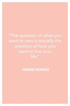 """How Marie Kondo's book """"The Life Changing Art of Tidying Up"""" changed my approach to organization and in turn changed my life."""