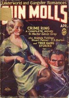 Gun Molls Magazine, April 1932